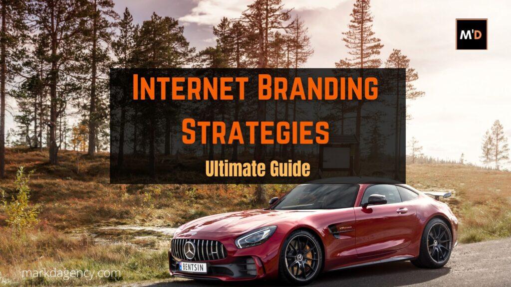 Internet Branding Strategies